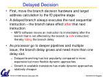 delayed decision