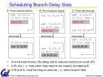 scheduling branch delay slots