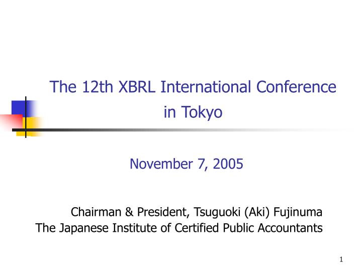the 12th xbrl international conference in tokyo n.