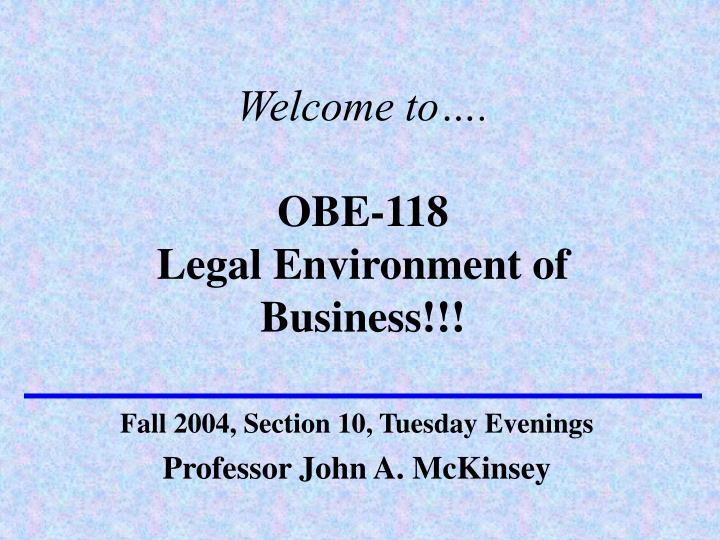 welcome to obe 118 legal environment of business n.
