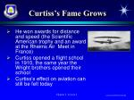 curtiss s fame grows