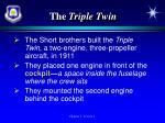 the triple twin