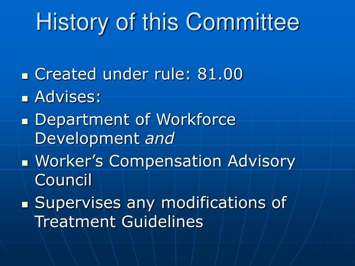 History of this committee