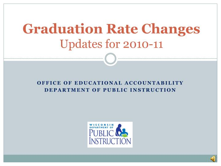 graduation rate changes updates for 2010 11 n.