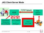 jas client server mode