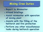 mixing crew duties