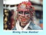 mixing crew member