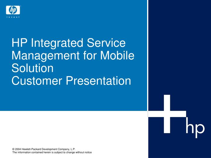 hp integrated service management for mobile solution customer presentation n.