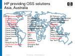 hp providing oss solutions asia australia