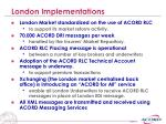 london implementations