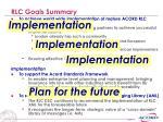 rlc goals summary