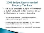 2009 budget recommended property tax rate