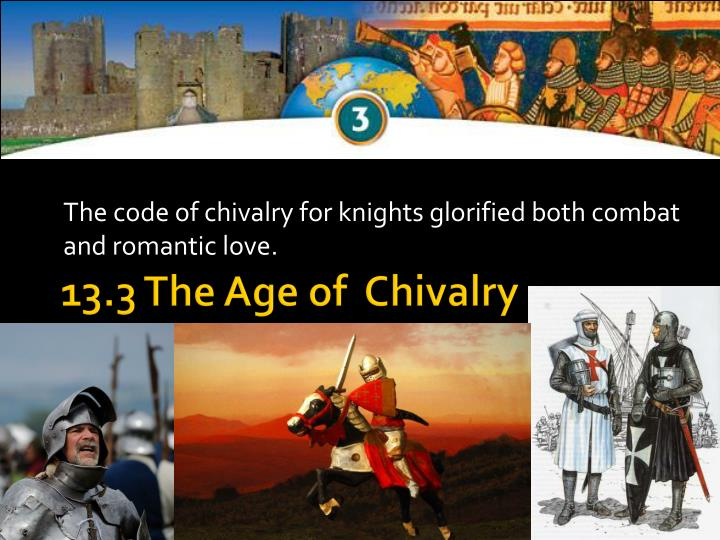 the code of chivalry for knights glorified both combat and romantic love n.