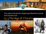 the code of chivalry for knights glorified both combat and romantic love