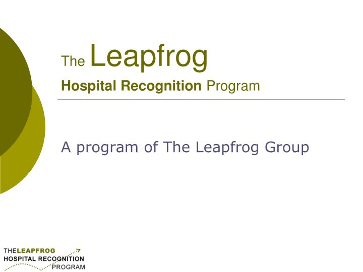 the leapfrog hospital recognition program n.