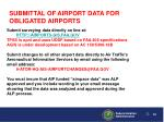 submittal of airport data for obligated airports