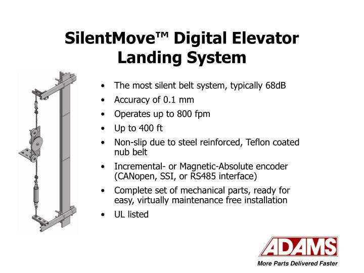 Silentmove digital elevator landing system