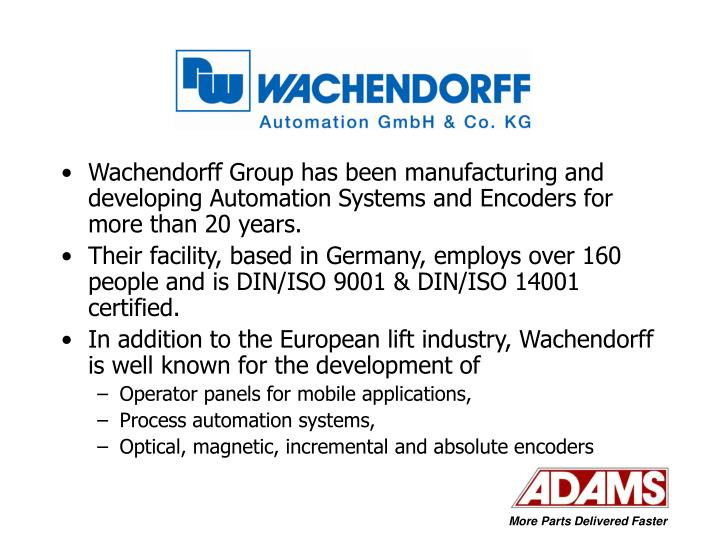 Wachendorff Group has been manufacturing and developing Automation Systems and Encoders for more tha...