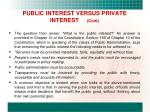 public interest versus private interest cont