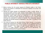 public interest versus private interest