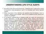understanding life style audits