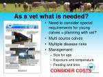 as a vet what is needed