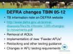 defra changes tbin 05 12