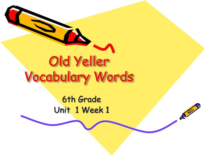 old yeller vocabulary words n.