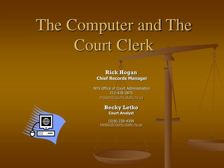 the computer and the court clerk n.