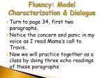 fluency model characterization dialogue4