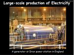 large scale production of electricity