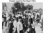 people against the flood 1954