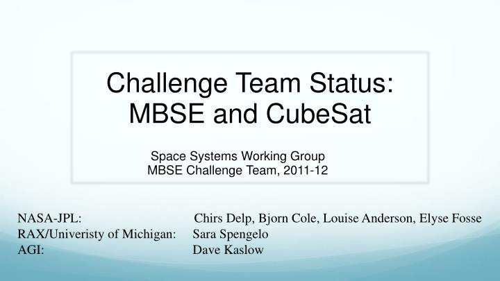 challenge team status mbse and cubesat n.