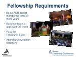 fellowship requirements