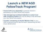 launch a new agd fellowtrack program