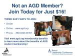 not an agd member join today for just 16
