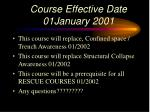 course effective date 01january 2001