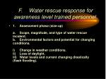 f water rescue response for awareness level trained personnel