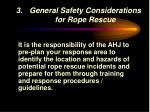 general safety considerations for rope rescue