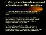 h four general hazards associated with wilderness sar operations