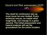 hazard and risk assessment size up