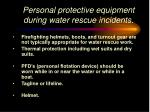 personal protective equipment during water rescue incidents
