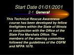 start date 01 01 2001 2 1 general