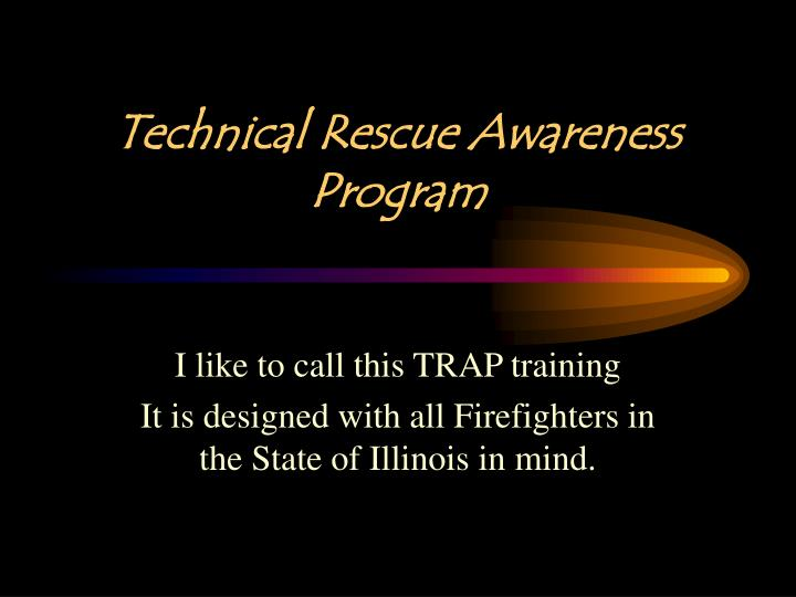 technical rescue awareness program n.