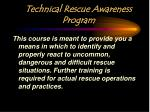 technical rescue awareness program1