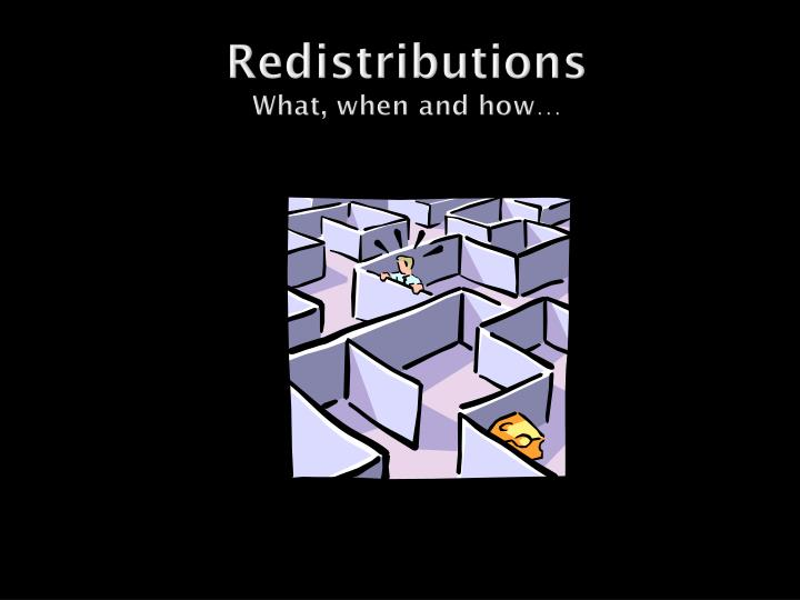 redistributions what when and how n.