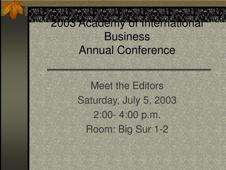 2003 academy of international business annual conference n.