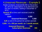 4 unearned revenues example 5
