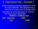 5 depreciation exp example 7