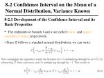 8 2 confidence interval on the mean of a normal distribution variance known2